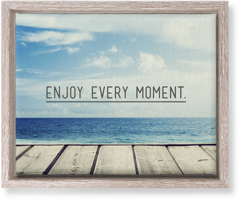 Enjoy Every Moment Canvas Print, CANVAS_FRAME_RUSTIC, Single piece, 8 x 10 inches, Black