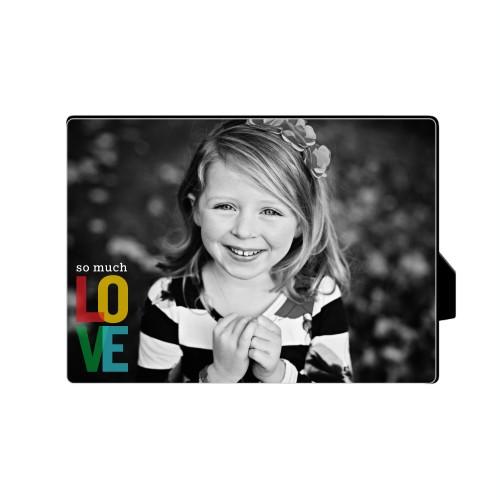 So Much Love Desktop Plaque, Rectangle, 5 x 7 inches, Multicolor
