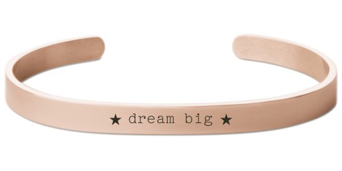 Dream Big Engraved Cuff, Rose Gold