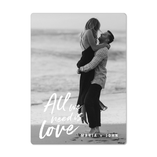 All We Need Is Love Magnet, 4x5.5, DynamicColor