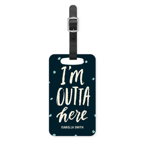Outta Here Luggage Tag, Small, DynamicColor