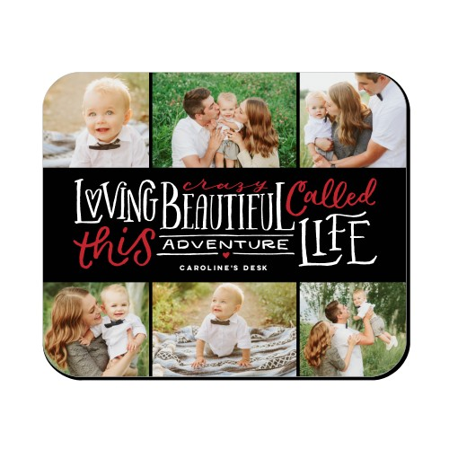 Beautiful Life Mouse Pad