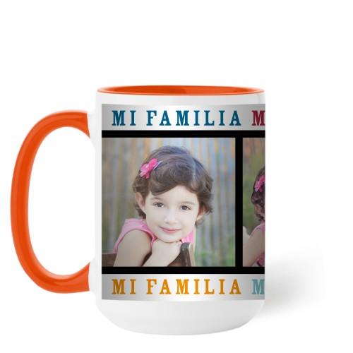 Mi Familia Mi Vida Mi Felicidad Mug, Orange,  , 15 oz, White