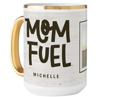 rustic mom fuel mug