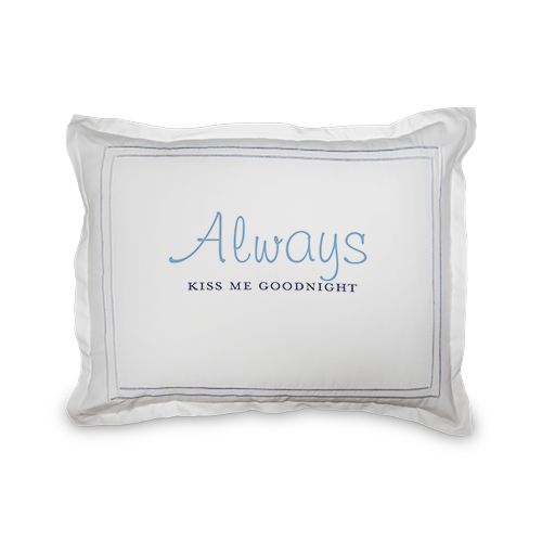 Always Kiss Me Goodnight Sham, Sham, Sham w/ Grey Damask Back, Standard, White